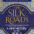 The Silk Roads New History of the world pdf download