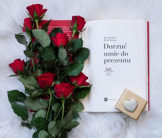 """książka """"Dorzuć mnie do prezentu"""" Agnieszka Błażyńska"""