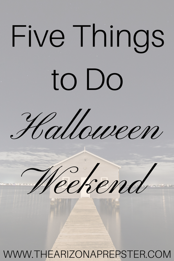 Five Things to Do Halloween Weekend