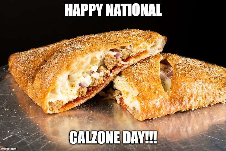 National Calzone Day Wishes Lovely Pics