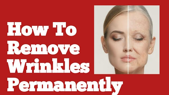 How to Remove Wrinkles Permanently