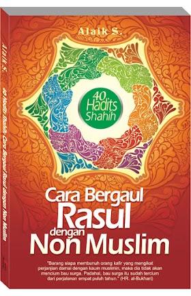 Download Buku Cara Bergaul Rasul Dengan Non Muslim - Alaik S. [PDF]