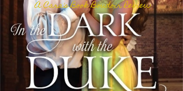 In the Dark with the Duke by Christi Caldwell Review