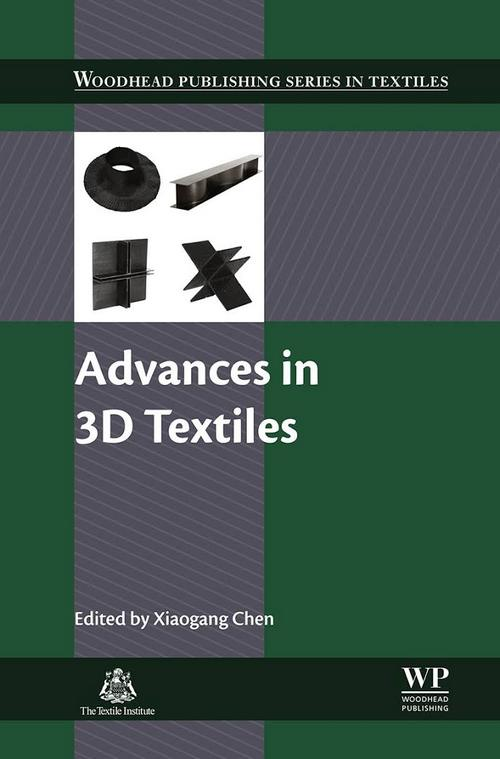 Advances in 3D Textiles Edited by Xiaogang Chen
