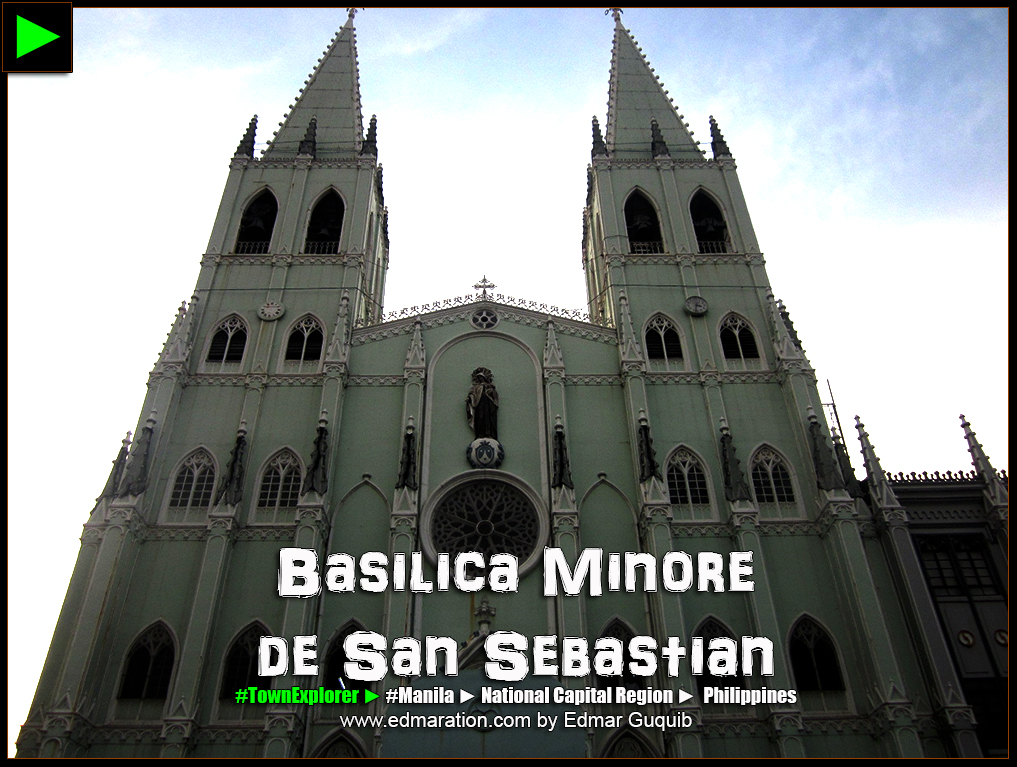 SAN SEBASTIAN CHURCH, MANILA