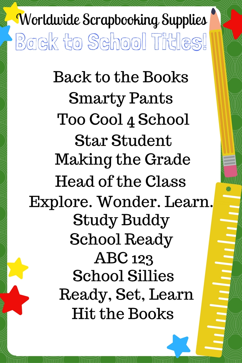 Worldwide Scrapbooking Etc Back To School Scrapbook Titles