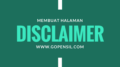 Cara Membuat Halaman Disclaimer di Blog