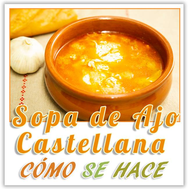 SOPA DE AJO, SOPA CASTELLANA