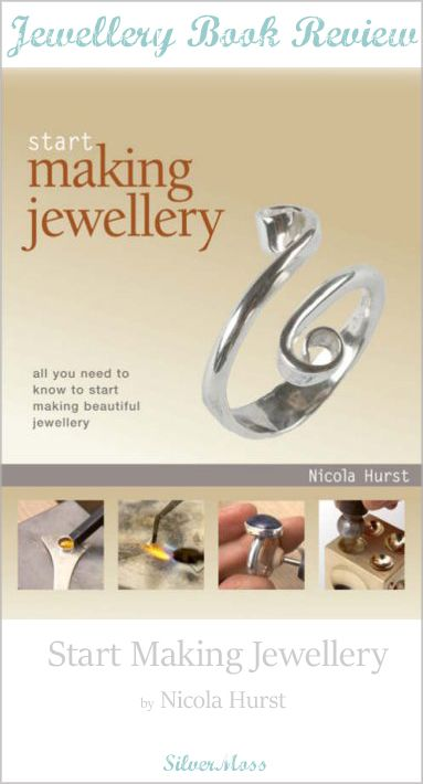 Book Review of Start Making Jewellery Workshop by Nicola Hurst