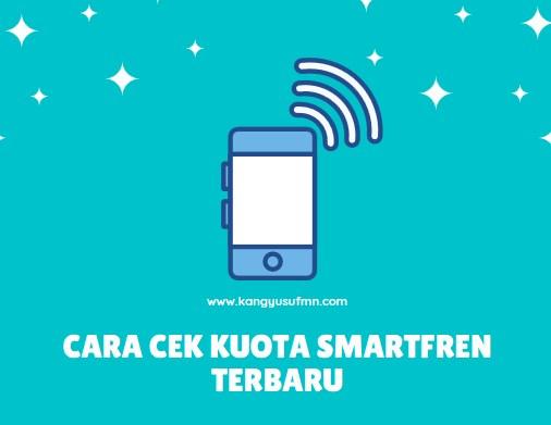 Cara Cek Kuota Smartfren Terbaru