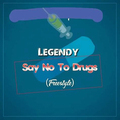 Music: Legendy - Say No To Drugs (Freestyle)