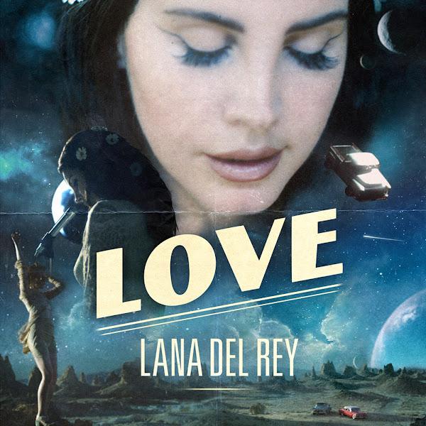 Lana Del Rey - Love - Single Cover