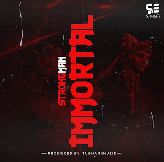 Strongman - Immortal ( 2nd Round: Medikal Diss- Audio MP3)