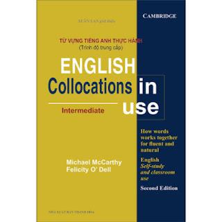 Từ Vựng Tiếng Anh Thực Hành (Trình Độ Trung Cấp) - English Collocation In Use (Intermediate) ebook PDF EPUB AWZ3 PRC MOBI