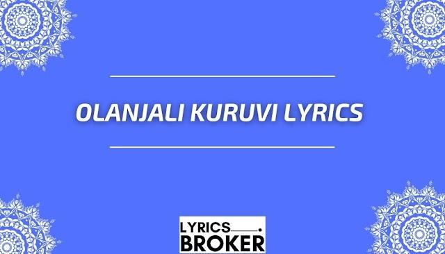 Olanjali Kuruvi Lyrics - P Jayachandran & Vani Jayaram - 1983