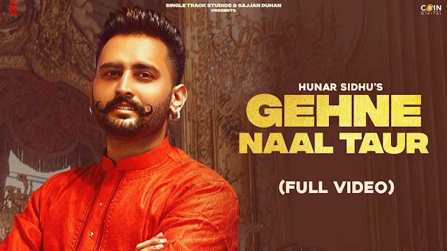 Gehne Naal Taur Lyrics – Hunar Sidhu