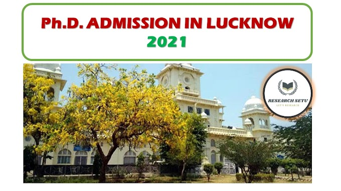 Ph.D. ADMISSION IN LUCKNOW UNIVERSITY