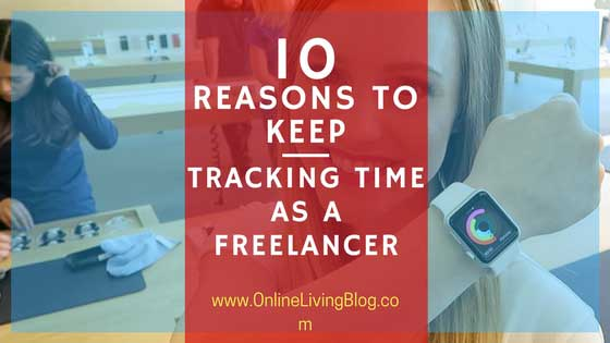 Why freelancer should track time? Ten reasons why you should keep track of time spent working independently