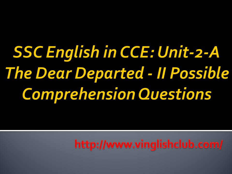 SSC-10th-Class-The-Dear-Departed-I-Possible-Comprehension-Questions
