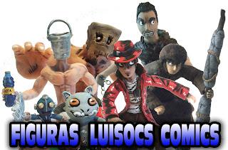 Figuras Luisocs Comics