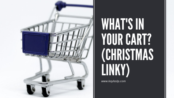What's In Your Cart? (Linky)
