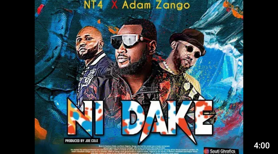 download mp3 song Adam a zango ft Nt4 In da ke,mp3 song Adam a zango ft Nt4 ni fake,Adam a zango ni fake