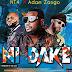 MUSIC : NT4 Ft Adam A Zango ~ Ni Dake