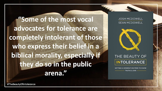 "Quote from ""The Beauty of Intolerance: Setting A Generation Free to Know Truth and Love"" by Josh McDowell and Sean McDowell: ""Some of the most vocal advocates for tolerance are completely intolerant of those who express their belief in a biblical morality, especially if they do so in the public arena."" #TheBeautyofIntolerance #Culture #Truth #Love #Politics #Christianity #Bible"