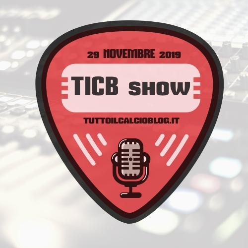 #TICBshow del 29 Novembre 2019