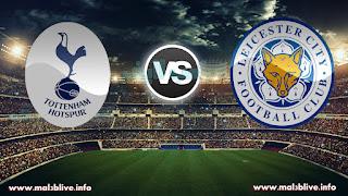مشاهدة مباراة توتنهام وليستر سيتي Leicester City Vs Tottenham بث أون لاين بتاريخ 28-11-2017 الدوري الانجليزي