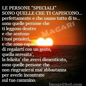 Frasi Per Persone Speciali