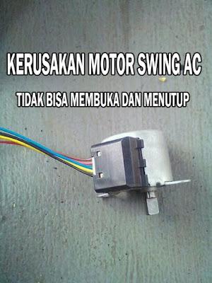 motor swing ac tidak bergerak, swing ac tidak membuka dan menutup