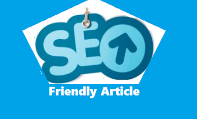 Write SEO Friendly Article For Better Reach