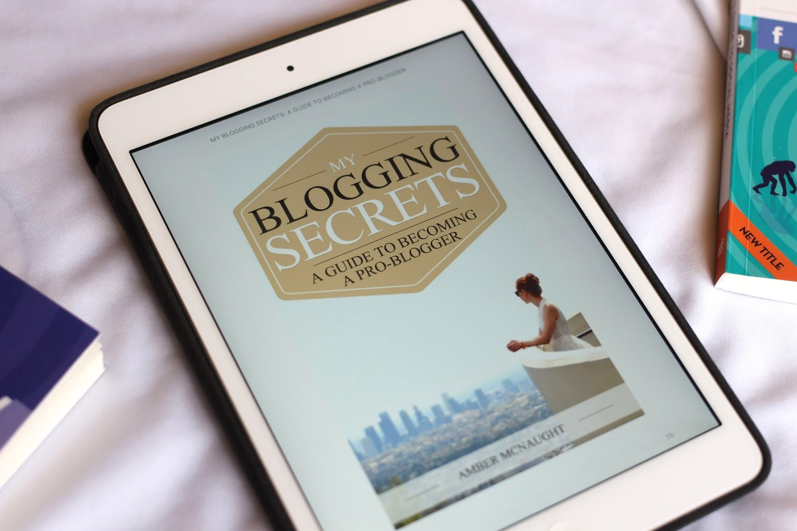 MY BLOGGING SECRETS AMBER MCNAUGHT