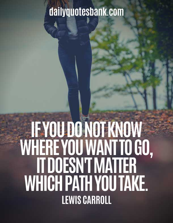 Positive Quotes About Paths In Life