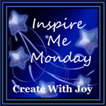 http://www.create-with-joy.com/2014/11/inspire-me-monday-week-149.html