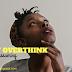 Don't Overthink. Wag kang assuming