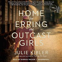 review of Home for Erring and Outcast Girls by Julie Kibler