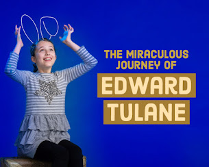 WIN 4 Tickets (2 winners/$64 Value) To THE MIRACULOUS JOURNEY OF EDWARD TULANE at Filament Theatre