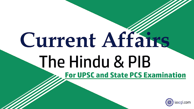 15 September 2018 - Current Affairs for UPSC IAS and State Civil Service Exam