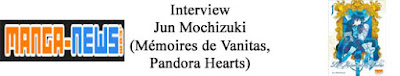 http://www.manga-news.com/index.php/actus/2018/09/13/Interview-de-Jun-Mochizuki-Les-Memoires-de-Vanitas-Pandora-Hearts