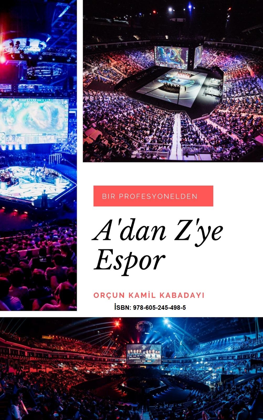 Türkiye'nin İlk Espor Ekitabı: A'dan Z'ye Espor