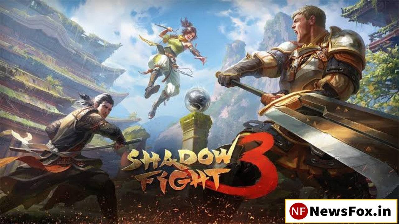 shadow Fight 3 mod Apk - NewsFox.in