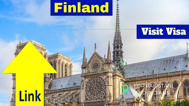 Finland Visit Visa, Apply From Pakistan & Indian