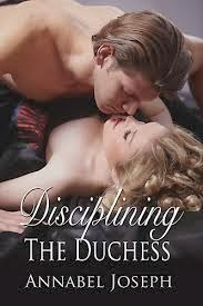Review: Disciplining the Duchess by Annabel Joseph