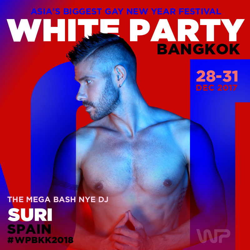 SURI - WHITE PARTY BANGKOK 2018 OFFICIAL PODCAST
