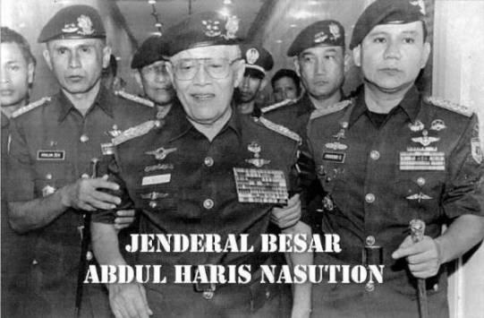 Ini Fakta Sejarah, Bukan Soeharto Tapi Jenderal Nasution lah Yang Menumbangkan Soekarno