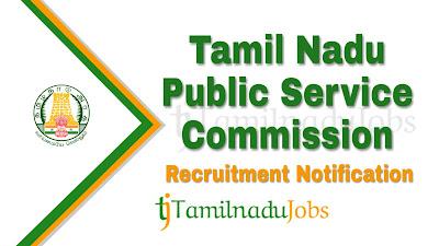 TNPSC recruitment notification 2019, govt jobs in tamilnadu, tn govt jobs, govt jobs for psychology
