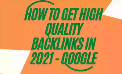 How To Get High Quality Backlinks In 2021 - Google
