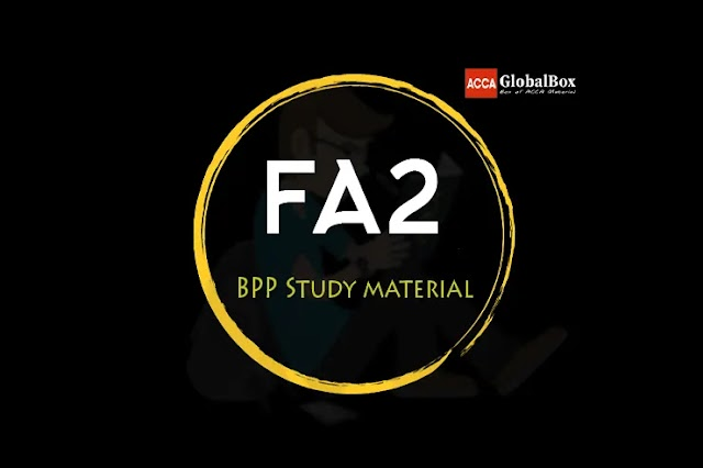 FA2 - Maintaining Financial Records | BPP | STUDY TEXT and EXAM KIT